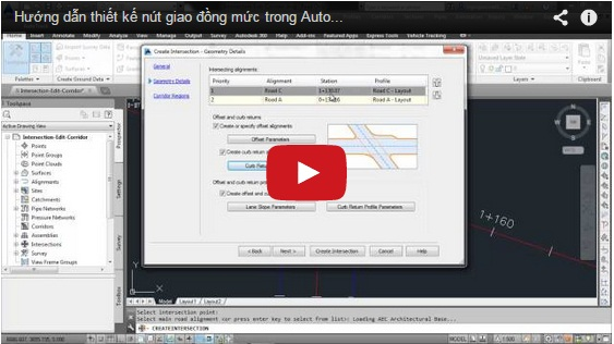 Hướng dẫn thiết kế nút giao đồng mức trong Autocad Civil 3D